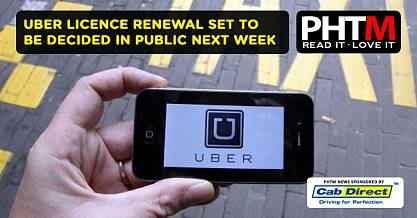 UBER LICENCE RENEWAL SET TO BE DECIDED IN PUBLIC NEXT WEEK