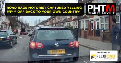 ROAD RAGE MOTORIST CAPTURED YELLING F OFF BACK TO YOUR OWN COUNTRY AT MINICAB DRIVER
